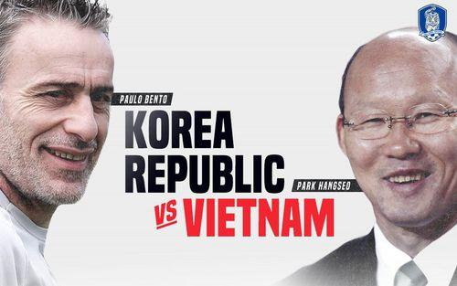 LĐBĐ Hàn Quốc làm điều hiếm có khi thông báo trận đấu lịch sử với đội tuyển Việt Nam