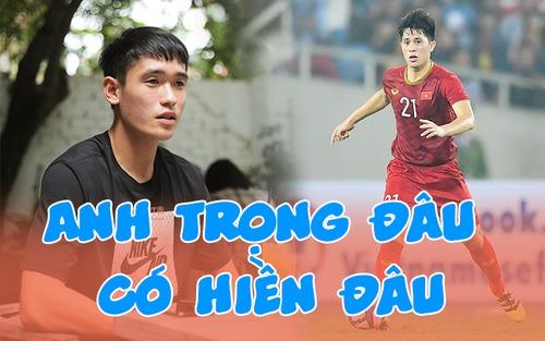 Đàn em U23 Việt Nam khẳng định Trọng